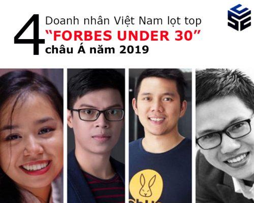 """Doanh nhân Việt Nam lọt top 4 """"FORBES UNDER 30"""" Châu Á 2019"""