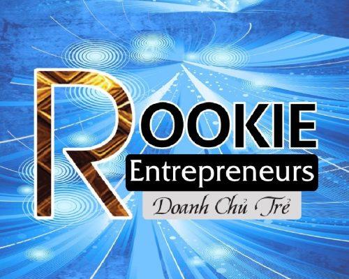 """Chương trình """"Rookie Entrepreneurs 2019"""" – Vườn ươm khởi nghiệp 4.0"""