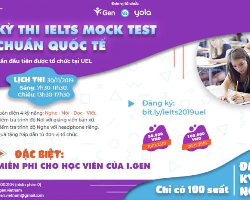 """Chương trình thi thử """"IELTS Mock Test chuẩn quốc tế"""" lần đầu tổ chức tại UEL"""