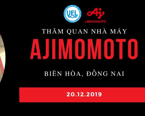 Đăng ký tham gia chương trình Company Tour 2019 – Tham quan Nhà máy Ajinomoto Việt Nam