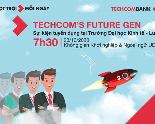 """Sự kiện tuyển dụng Techcombank năm 2020: """"Techcom's Future Gen – Unleash Your Potentials"""" ngày 23/10/2020 tại UEL"""