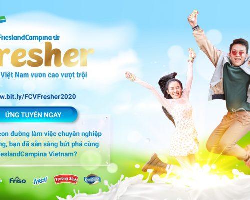 Chương trình tuyển dụng FrieslandCampina Việt Nam – FCV FRESHER 2020