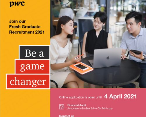 PwC Vietnam Fresh Graduate is now Open!