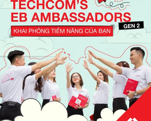 [Techcom's EB Ambassador] Chương trình Đại sứ Thương hiệu tuyển dụng Techcombank mùa 2 chính thức mở đơn đăng ký!