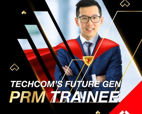 Chương trình tuyển dụng Techcom's Future Gen – PRM Trainee và tham gia Webinar tìm hiểu chương trình PRM Trainee tại Techcombank