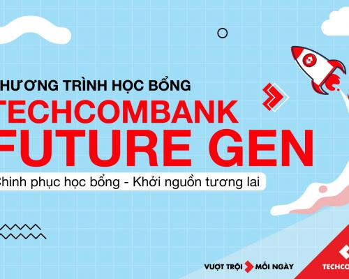 Chương trình Học bổng Techcombank Future Gen 2021 (UEL)