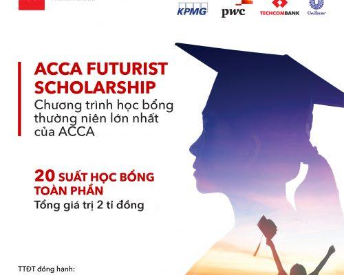 Học bổng ACCA FUTURIST 2021 – Cơ hội vàng để sẵn sàng cho tương lai bứt phá